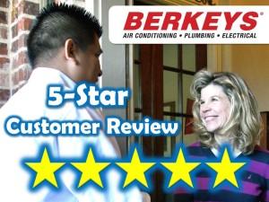 5 star customer review - Berkeys Air Conditioning Plumbing Electrical