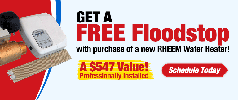 Get a Free Floodstop with Water Heater Purchase