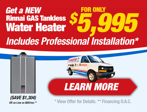 Get a New Rinnai Gas Water Heater for only $5,995 Installed