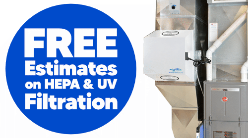 FREE Estimates on HEPA & UV Air Filtration
