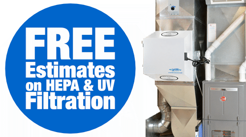 FREE Estimates on HEPA & UV Air Filtration