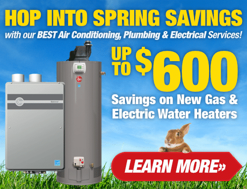 Hop Into Spring Savings - Water Heaters