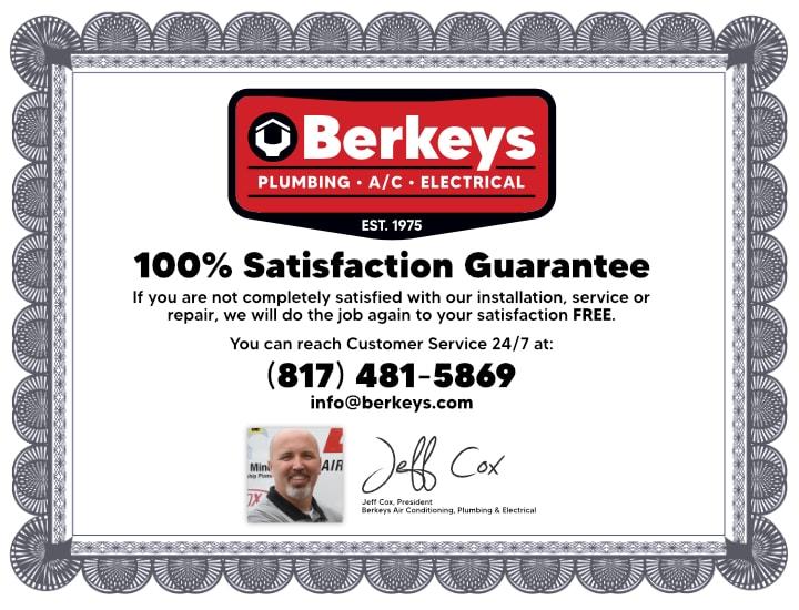 Berkeys 100% Satisfaction Guarantee