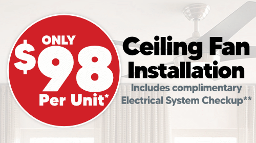 Ceiling Fan Installation Only $98
