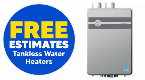 FREE Estimates on Tankless Water Heaters