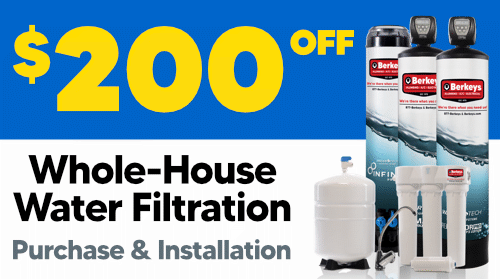 $200 Off Whole House Water Filtration