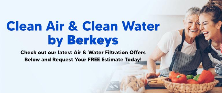 Clean Air & Water by Berkeys