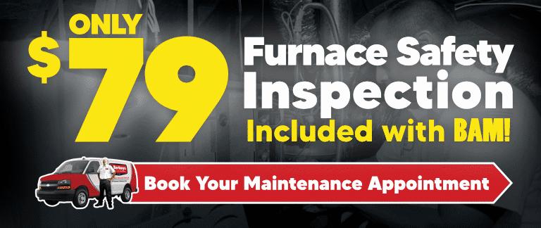 $79 Furnace Safety Inspection